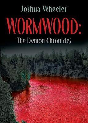 Wormwood by Joshua Wheeler