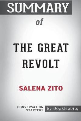 Summary of the Great Revolt by Salena Zito by Bookhabits