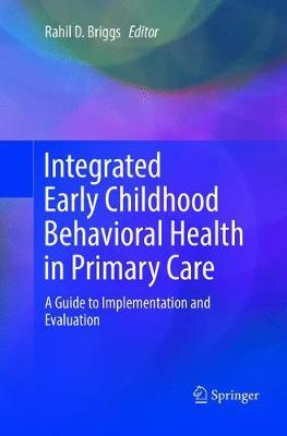 Integrated Early Childhood Behavioral Health in Primary Care