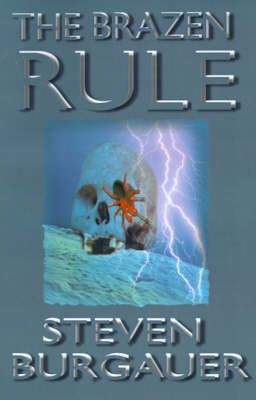 The Brazen Rule by Steven Burgauer image