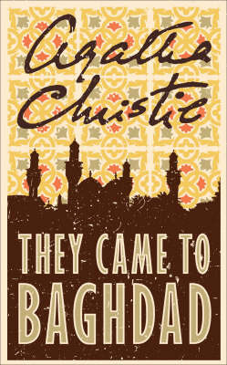 They Came to Baghdad by Agatha Christie image
