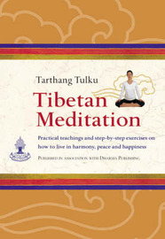 Tibetan Meditation: Practical Teachings and Exercises on How to Live in Harmony, Peace and Happiness. by Tarthang Tulku image