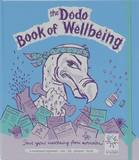 Dodo Book of Wellbeing: Health & Fitness Organiser Planner by Naomi McBride