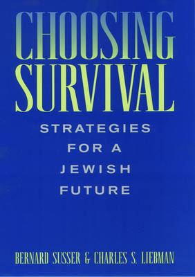 Choosing Survival by Bernard Susser