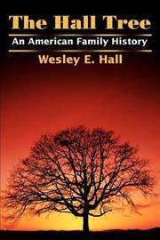 The Hall Tree by Wesley E Hall image