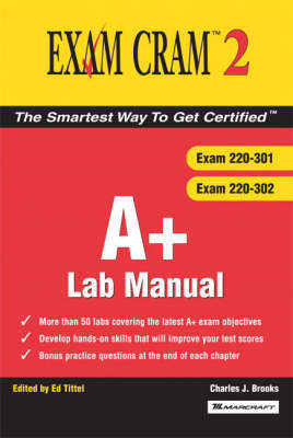 A+ Exam Cram 2 Lab Manual by Charles J Brooks