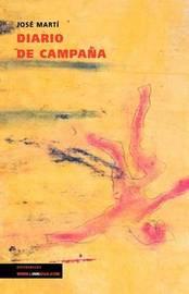 Diario De Campana by Jose Marti