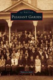 Pleasant Garden by Nancy Jo Smith