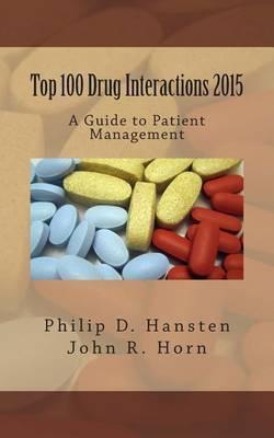 Top 100 Drug Interactions 2015 by Philip D. Hansten image