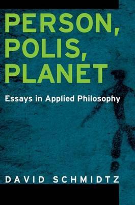 Person, Polis, Planet by David Schmidtz