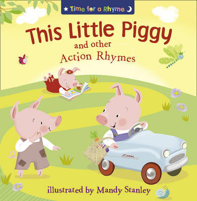 THIS LITTLE PIGGY AND OTHER ACTION RHYMES image