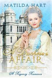 A Duchess's Affair by Matilda Hart image