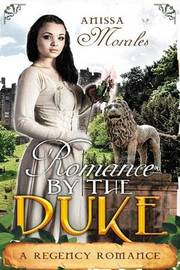 Romanced by the Duke by Anissa Morales image