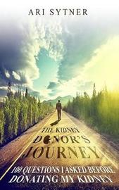 The Kidney Donor's Journey by Ari Sytner image