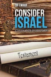 Consider Israel by Dr J Waar image