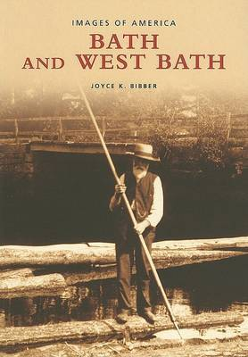 Bath and West Bath by Joyce K Bibber image