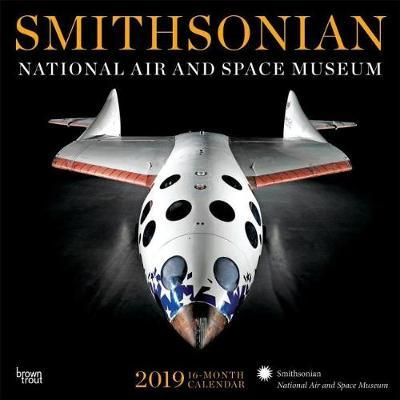 Smithsonian National Air and Space Museum 2019 Square Hachette by Inc Browntrout Publishers