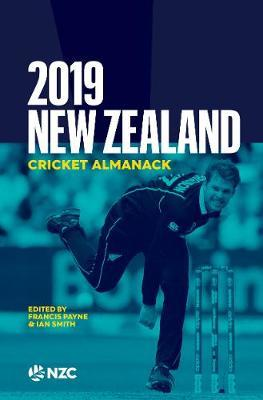 2019 New Zealand Cricket Almanack by Francis Payne