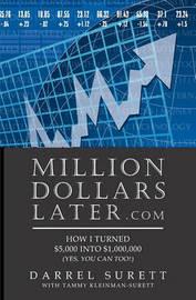 Million Dollars Later.com by Darrel Surett