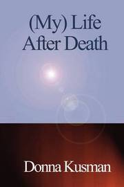 (My) Life After Death by Donna Kusman image