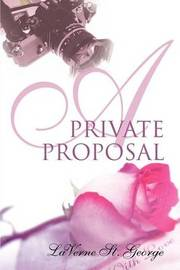 A Private Proposal by LaVerne St. George image