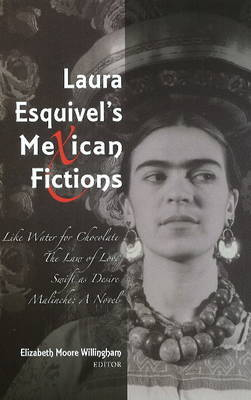 Laura Esquivel's Mexican Fictions image
