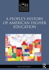 A People's History of American Higher Education by Philo A. Hutcheson