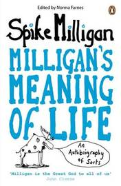Milligan's Meaning of Life by Spike Milligan