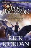 Percy Jackson and the Titan's Curse (Percy Jackson #3) by Rick Riordan
