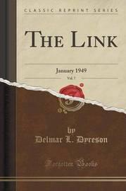 The Link, Vol. 7 by Delmar L Dyreson