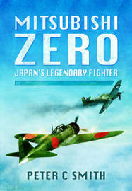 Mitsubishi Zero by Peter C. Smith