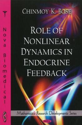 Role of Nonlinear Dynamics in Endocrine Feedback by Chinmoy K. Bose image