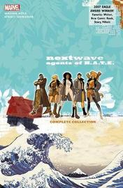 Nextwave: Agents Of H.a.t.e. - The Complete Collection (new Printing) by Warren Ellis