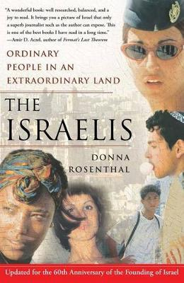 Israelis: Ordinary People In an Extraordinary Land by Donna Rosenthal