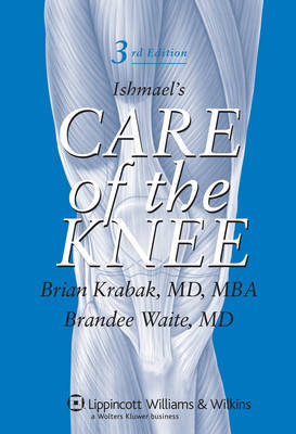 Ishmael's Care of the Knee by Brian Krabak