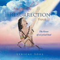 Lyrical Resurrection Phase II by Lyrical Soul