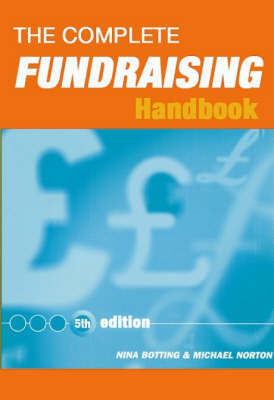The Complete Fundraising Handbook by Nina Botting