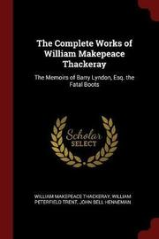 The Complete Works of William Makepeace Thackeray by William Makepeace Thackeray image