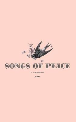 Songs of Peace by Anne Ryan Dempsey