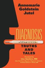 Diagnosis by Annemarie Jutel