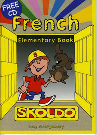 Skoldo French: Primary French Language Activity Book: Elementary Pupil's Book by Lucy Montgomery
