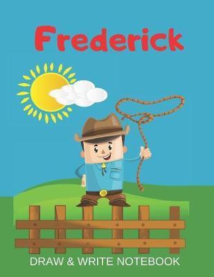 Frederick Draw & Write Notebook by Kippy Sundance