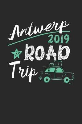 Antwerp Road Trip 2019 by Maximus Designs