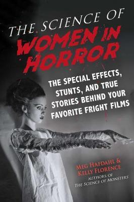 The Science of Women in Horror by Meg Hafdahl