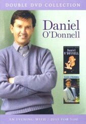 Daniel O'Donnell - Double DVD Collection: An Evening With / Just For You on DVD