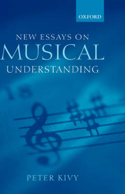 New Essays on Musical Understanding by Peter Kivy image