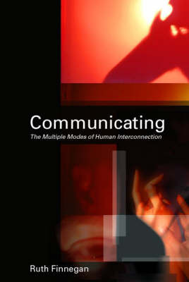 Communicating: The Multiple Modes of Human Interconnection by Ruth Finnegan image