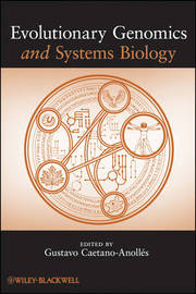 Evolutionary Genomics and Systems Biology by Gustavo Caetano-Anolles image