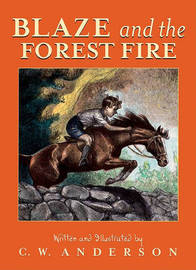 Blaze and the Forest Fire by C.W. Anderson image