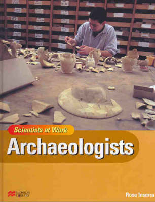 Archaeologists by Rose Inserra